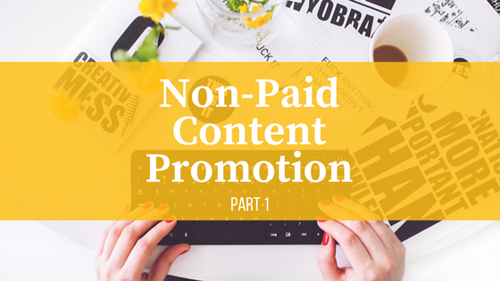 non paid content promotion