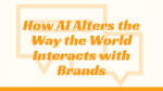 how-ai-alters-brands