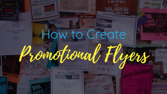 how to create a promotional flyer