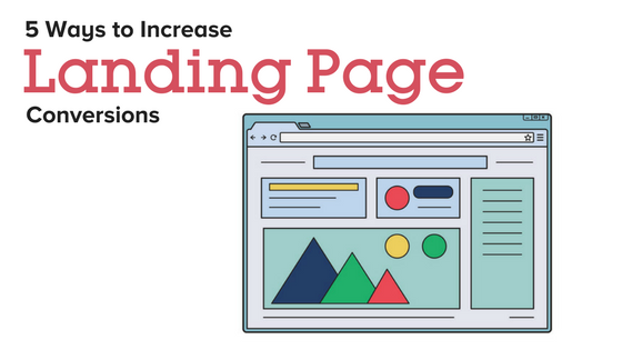 ways to increase landing page conversions