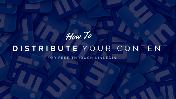 How to distribution content in LinkedIn