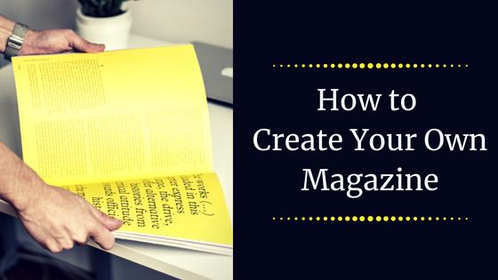 how to create a magazine